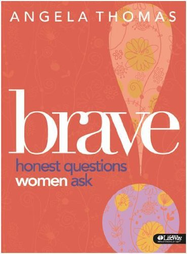 book Brave: Honest Questions Women Ask (Member Book)