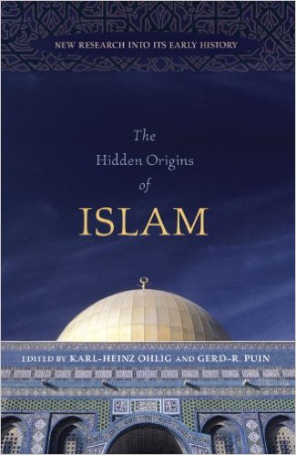 book The Hidden Origins of Islam: New Research into Its Early History