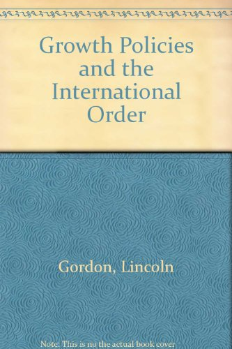 book Growth Policies and the International Order (1980s project\/Council on Foreign Relations)