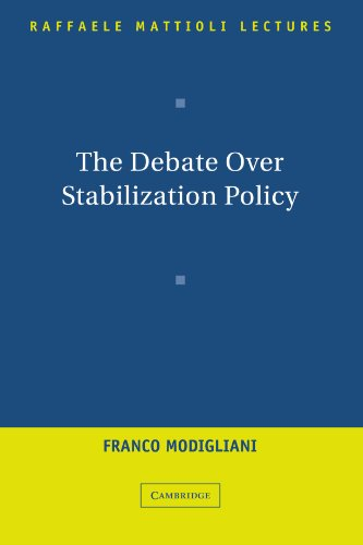book The Debate Over Stabilization Policy (Raffaele Mattioli Lectures)
