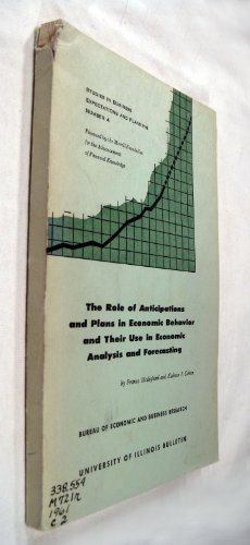 book The role of anticipations and plans in economic behavior and their use in economic analysis and forecasting, (University of Illinois)