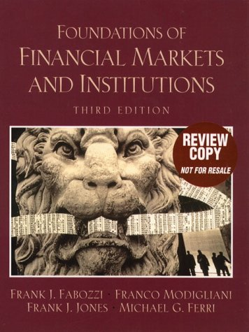 book Foundations of Financial Markets and Institutions (3rd Edition)