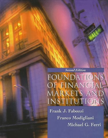 book Foundations of Financial Markets and Institutions (2nd Edition)