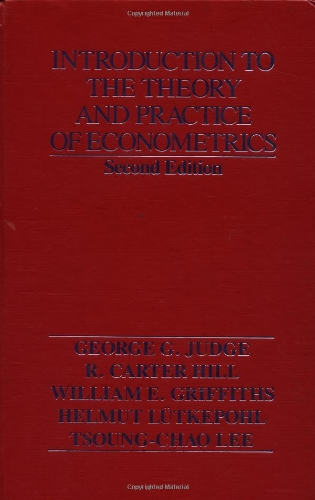 book Introduction to the Theory and Practice of Econometrics, 2nd Edition