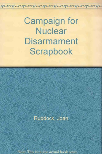 book Campaign for Nuclear Disarmament Scrapbook