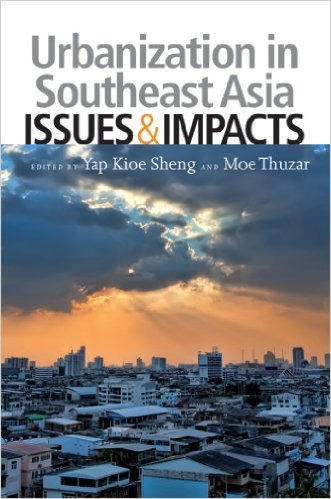 book Urbanization in Southeast Asia: Issues and Impacts