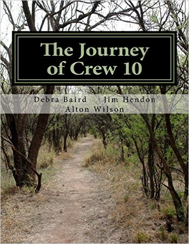 book The Journey of Crew 10: A Case Study of War and Human Consciousness (Case Studies for Humanities) (Volume 1)