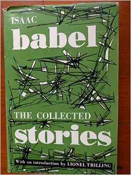 book Isaac Babel: The Collected Stories - with an Introduction By Lionel Trilling