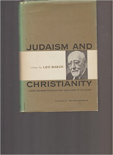 leo baeck german rabbi   essays judaism and christianity essays