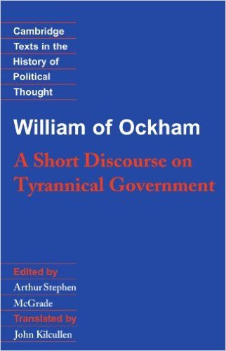 book William of Ockham: A Short Discourse on Tyrannical Government (Cambridge Texts in the History of Political Thought)