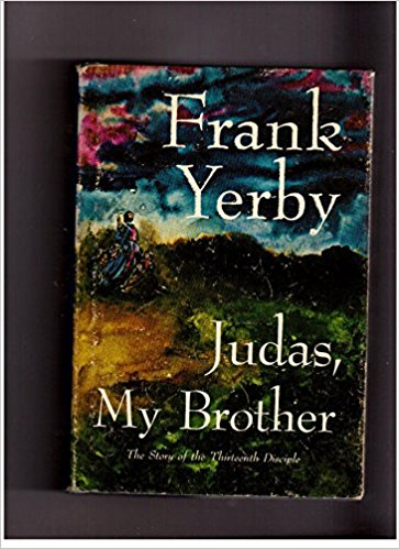 Judas, My Brother: The Story of the Thirteenth Disciple