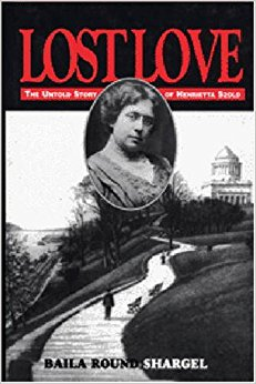 book Lost Love: The Untold Story of Henrietaa Szold: Journal and Letters