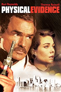 Physical Evidence: Burt Reynolds, Theresa Russell, Ned Beatty, Kay Lenz: Amazon   Digital Services LLC