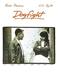 Movie Dogfight: River Phoenix, Lili Taylor, Richard Panebianco, Anthony Clark: Amazon   Digital Services LLC
