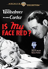 Movie Is My Face Red?: Helen Twelvetrees, Ricardo Cortez, Jill Esmond, Robert Armstrong: Amazon   Digital Services LLC