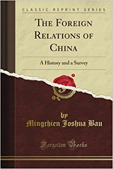 book The Foreign Relations of China: A History and a Survey (Classic Reprint)