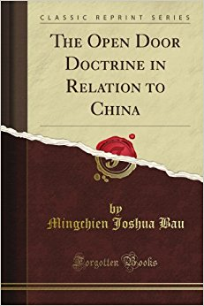 book The Open Door Doctrine in Relation to China (Classic Reprint)