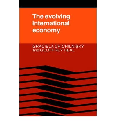 book [(The Evolving International Economy )] [Author: Graciela Chichilnisky] [May-2004]