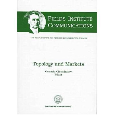 book [(Topology and Markets )] [Author: Graciela Chichilnisky] [Dec-1998]