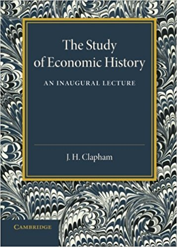 book The Study of Economic History: An Inaugural Lecture