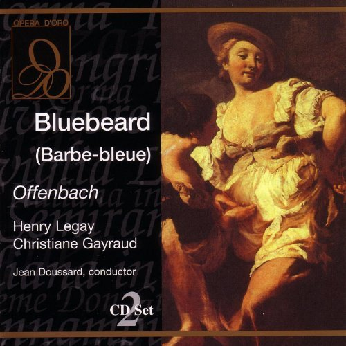 album Bluebeard (Barbe-bleue): Jacques Offenbach: MP3 Downloads