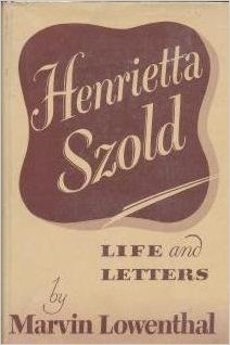 book Henrietta Szold : Life and Letters