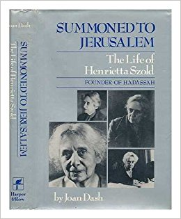 book Summoned to Jerusalem: The Life of Henrietta Szold