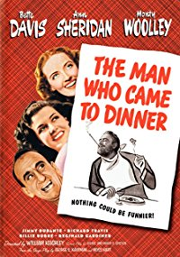 Movie The Man Who Came To Dinner: Bette Davis, Monty Woolley, Ann Sheridan, Jimmy Durante