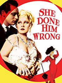 Movie She Done Him Wrong: Mae West, Owen Moore, Sr. Noah Beery, Gilbert Roland: Amazon   Digital Services LLC