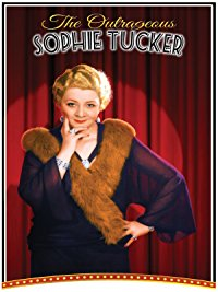 Movie The Outrageous Sophie Tucker: Barbara Walters, Tony Bennett, Carol Channing, Michael Feinstein: Amazon   Digital Services LLC
