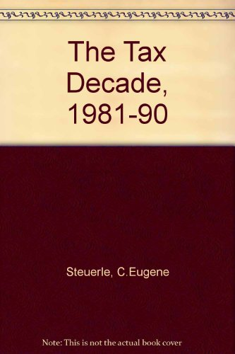 book TAX DECADE, THE