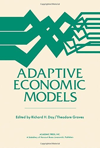book Adaptive Economic Models (Publication - Mathematics Research Center, University of Wisconsin--Madison ; no. 34) by Day Richard H. Groves Theodore (1975-12-17) Hardcover