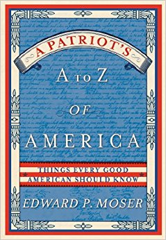 book A Patriot\'s A to Z of America: Things Every Good American Should Know