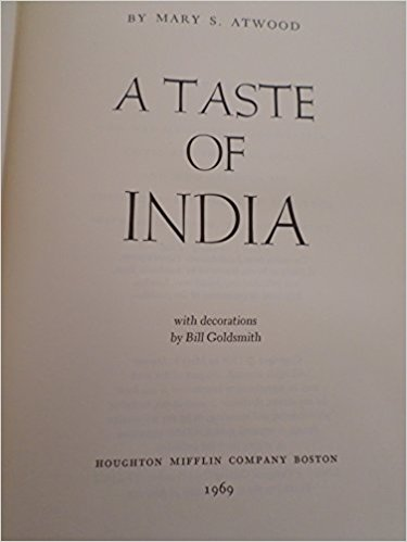 book A Taste of India Adventures in Indian Cooking Prepared for the American Kitchen