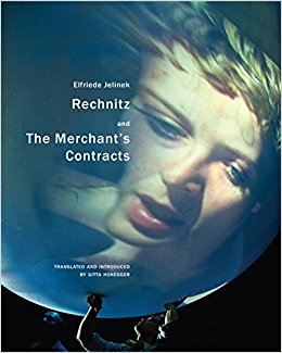 book Rechnitz and The Merchant\'s Contracts (In Performance)