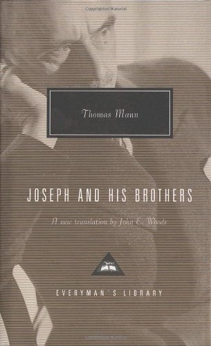 book Joseph and His Brothers: The Stories of Jacob, Young Joseph, Joseph in Egypt, Joseph the Provider