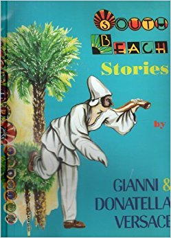book South Beach Stories by Gianni Versace