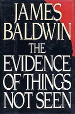 essays The Evidence of Things Not Seen(1985)