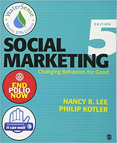 book Social Marketing: Changing Behaviors for Good