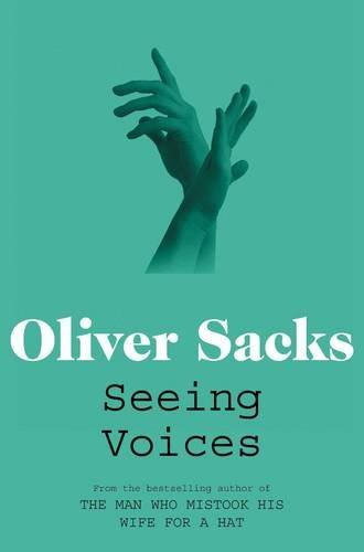 1428ccf0e2dd Seeing Voices  A Journey into the World of the Deaf by Oliver Sacks  (2012-07-05)