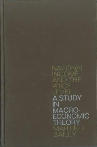 book National Income and the Price Level: A Study in MacRoeconomic Theory