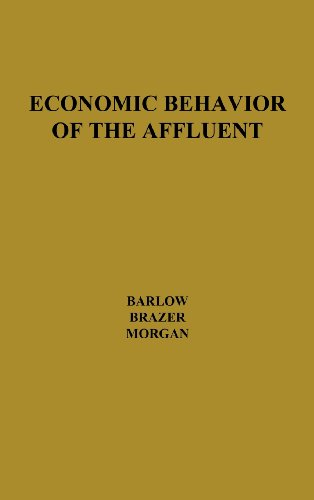 book Economic Behavior of the Affluent: (Brookings Institution. National Committee on Government Finance. Studies of Government Finance)