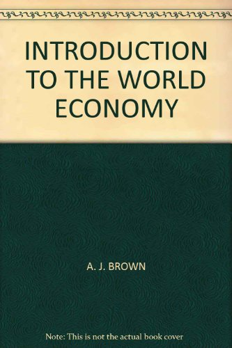 book INTRODUCTION TO THE WORLD ECONOMY