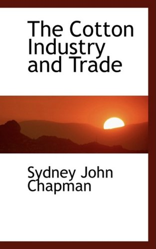 book The Cotton Industry and Trade