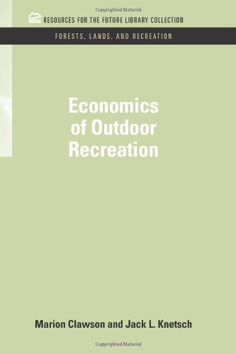 book Economics of Outdoor Recreation (RFF Forests, Lands, and Recreation Set)