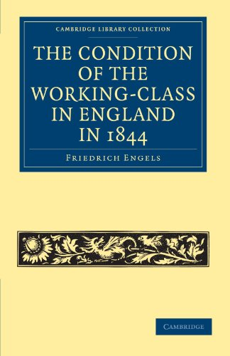 book The Condition of the Working-Class in England in 1844: With Preface Written in 1892 (Cambridge Library Collection - British and Irish History, 19th Century)
