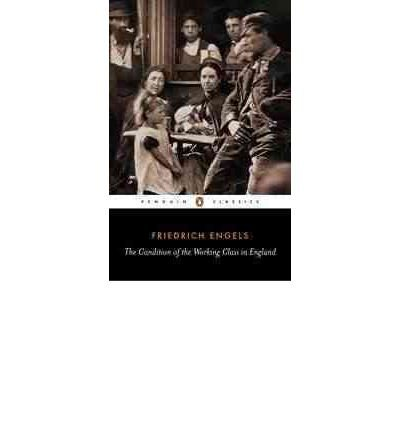 book [(The Condition of the Working Class in England)] [Author: Friedrich Engels] published on (June, 1987)