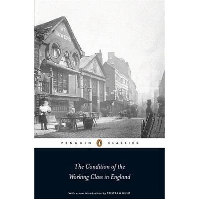 book [(The Condition of the Working Class in England )] [Author: Friedrich Engels] [Oct-2009]