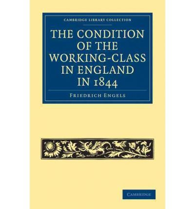 book [(The Condition of the Working-class in England in 1844: With Preface Written in 1892 )] [Author: Friedrich Engels] [Dec-2010]