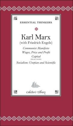 book Communist Manifesto: Wages, Price and Profit Capital, Socialism: Utopian and Scientific (Collector\'s Library, Essential Thinkers)